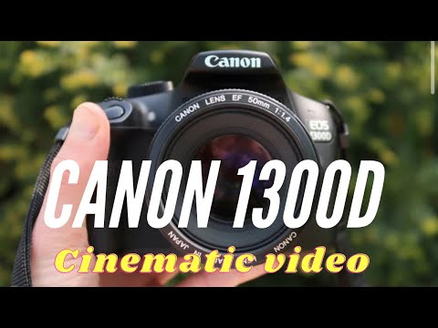 Canon 1300D T6 dslr video - cinematic film look video test