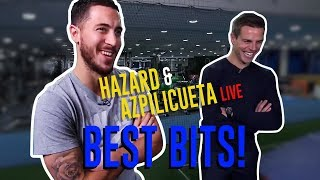 #HAZARD & #AZPILICUETA LIVE SHOW | The Best Bits!