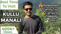 Best Month To Visit Kullu Manali | Naresh Thakur | Monal Adventure