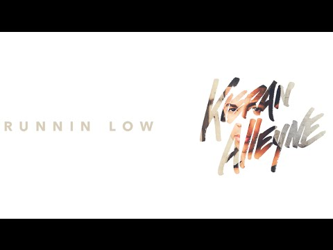 Kieran Alleyne - Runnin Low (Lyric Video)