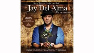 Jay Del Alma - Bésame  (feat. Münchner Freiheit)
