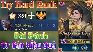 TOP.1 Murad Try Hard Rank Mùa 19 với Lối Đánh Cơ Bản mà Hiệu Quả Cao - Liên Quân Mobile