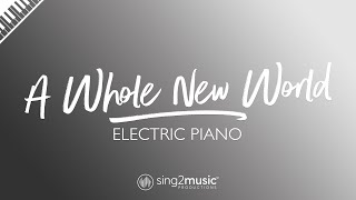 A Whole New World (Electric Piano Karaoke Instrumental) ZAYN & Zhavia Ward