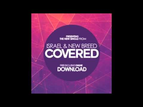 Israel Houghton-Covered-New Single 2014