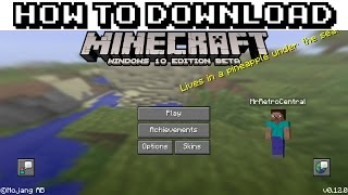 how to download minecraft windows 10 edition beta for free if you own minecraft