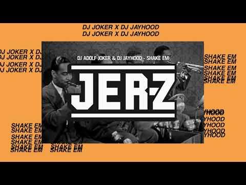 DJ Adolf Joker & DJ Jayhood - Shake Em
