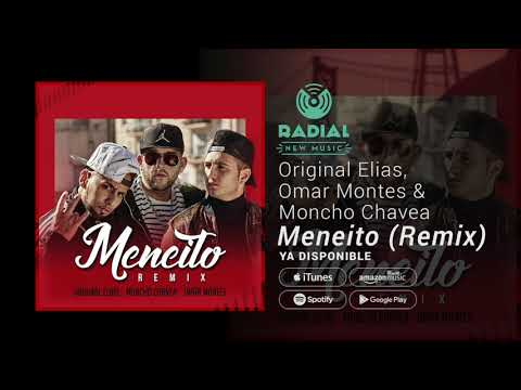 Original Elias, Omar Montes y Moncho Chavea - Meneito (Remix) [Single Trailer]