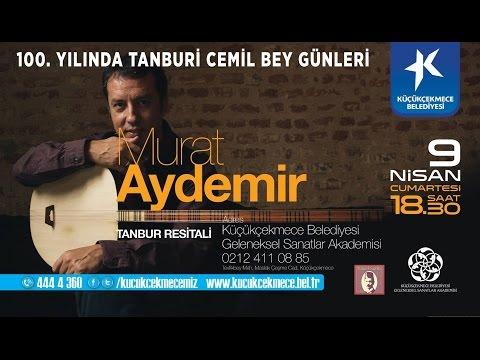 Murat Aydemir Tanbur Resitali / Tamburi Cemil Bey Günleri / GSA
