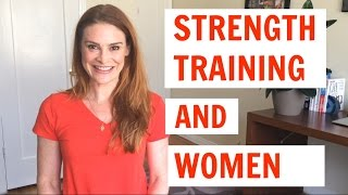 Why Strength Training is Different for Women
