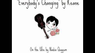 Everybody's Changing by Keane (Ukulele Cover)