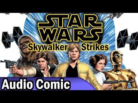 Star Wars: Skywalker Strikes Complete Volume (Audio Comic)