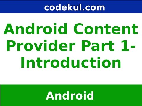 Android Tutorial 2019 - Introduction To Content Provider In Android Example Part - 1