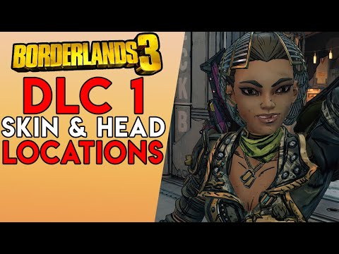Dlc 1 All New Skins Heads Locations Borderlands 3 Mayor Crew Challenges Youtube