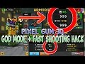 Pixel Gun 3D God Mode + Faster Shooting Hack For Ios/Android 11.2.0 Working 2016