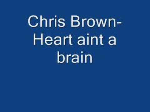 chris brown-heart aint a brain