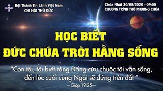 HTTL THỦ ĐỨC - Chương trình thờ phượng Chúa - 30/08/2020