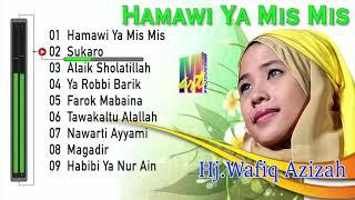 Download lagu Kompilasi Lagu Terbaik Wafiq Azizah | Hamawi Yamismis