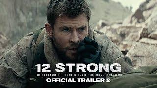 12 Strong 12 ตายไม่เป็น - Official Trailer 2 [ ตัวอย่าง ซับไทย ]