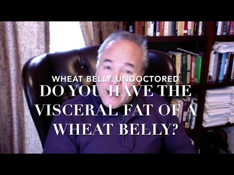 Do You Have the Visceral Fat of a Wheat Belly?