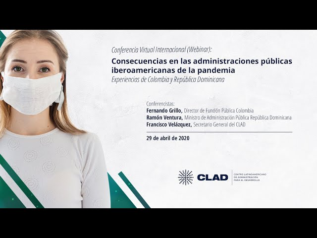 #WebinarCLAD Consecuencias en las administraciones públicas de la pandemia: Colombia y Dominicana