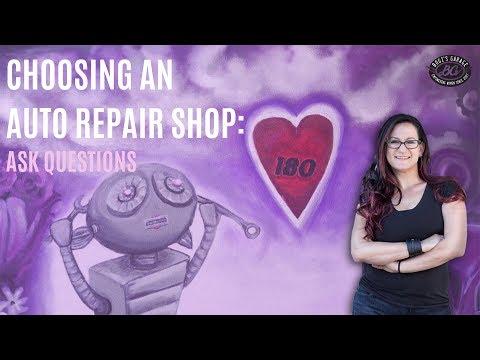 Choosing a car repair shop: ask questions