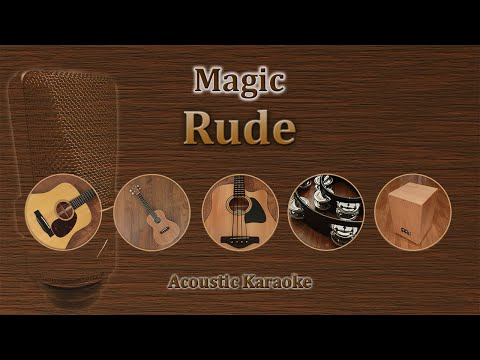 Rude - Magic (acoustic karaoke)