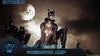 Batman Arkham City - Eฑd of the line - (Extreme) - Predator Map 10 As Cat Woman - 3.37.94