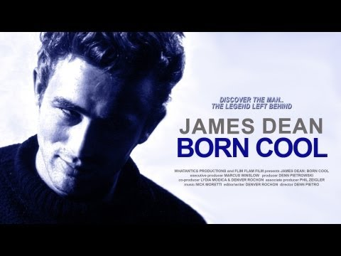 JAMES DEAN: BORN COOL 2000  a documentary by Denn Pietro & Denver Rochon