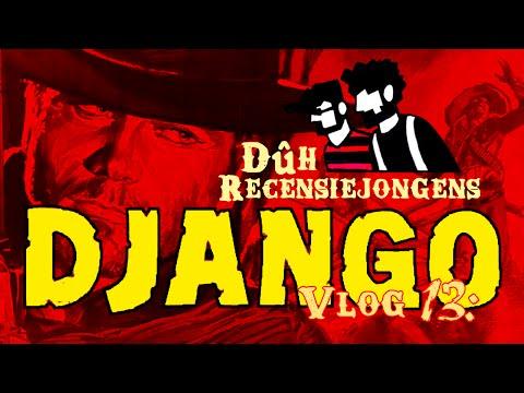 Vlog 13: Django - Een Review van een Spaghetti-Western
