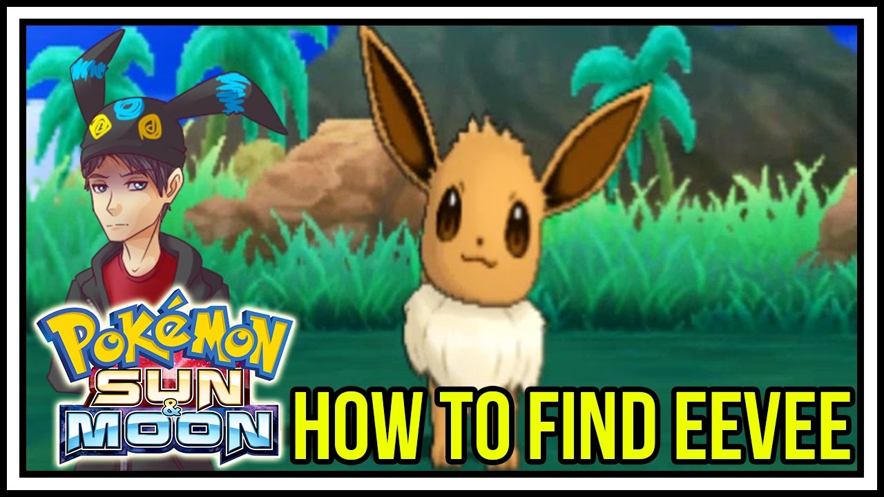 How to Find Eevee in Pokemon Sun and Moon! Route 4 and Route 6!
