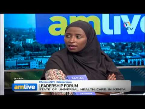 A look at the state of universal healthcare in Kenya - Leadership Forum