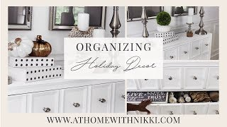 Home Organization | How To Declutter and Organize Seasonal and Holiday Decor