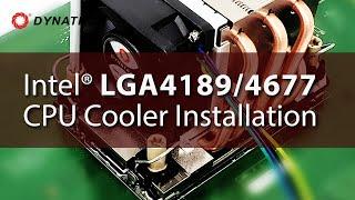 How to install Dynatron Cooler on Intel socket LGA 4189 or LGA4677