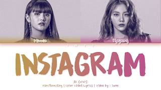 [QUEENDOM] AI (아아) - instagram (Han|Rom|Eng) Color Coded Lyrics/한국어 가사