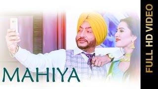MAHIYA (Full Video) || HARINDER SANDHU || Latest Punjabi Songs 2016 || AMAR AUDIO