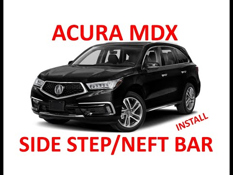 DIY-How to Install Side Step / Nerf Bars / Running Boards 2014-2017 Acura MDX, 2016-2017 Honda Pilot