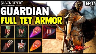 BDO - Guardian Has Full TET Armor Cost 7 Billion - Zero Pay To Win Ep 17 - Black Desert Online