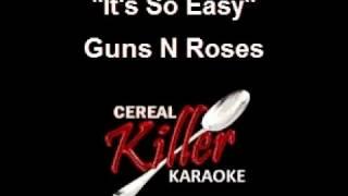 CKK Guns N Roses It's So Easy (Karaoke)