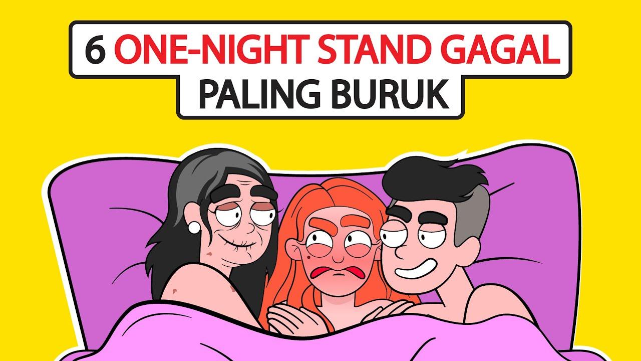 6 Kisah One Night Stand Gagal Yang Paling Memalukan | Kisah Diriku