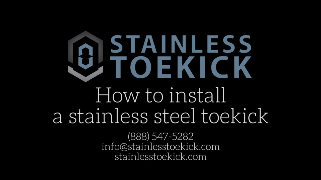 How To Install A Stainless Steel Toekick