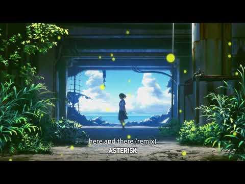 「 キノの旅 -the Beautiful World- 」 here and there (Asterisk Remix)