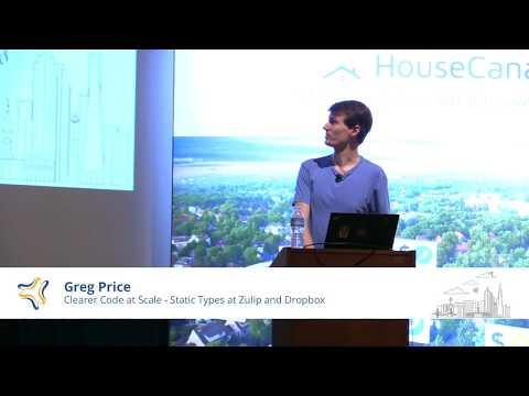 Clearer Code at Scale - Static Types at Zulip and Dropbox | Greg Price @ PyBay 2018
