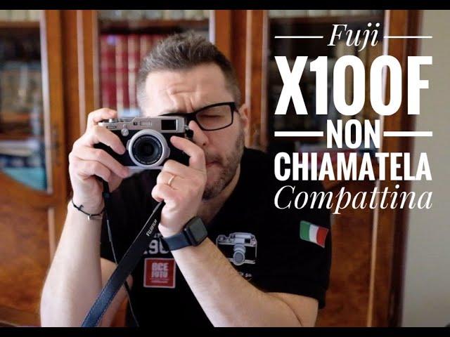 Fuji x100f, non chiamatela compattina