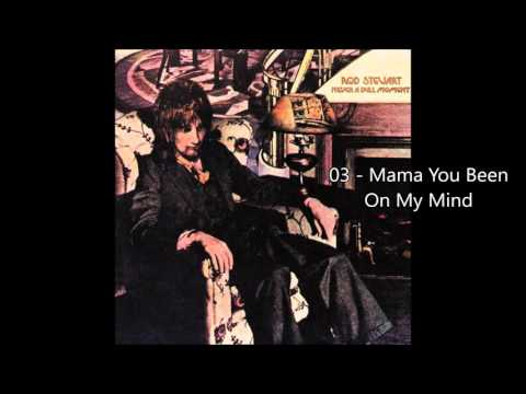 Rod Stewart - Mama You Been On My Mind (1972) [HQ+Lyrics]