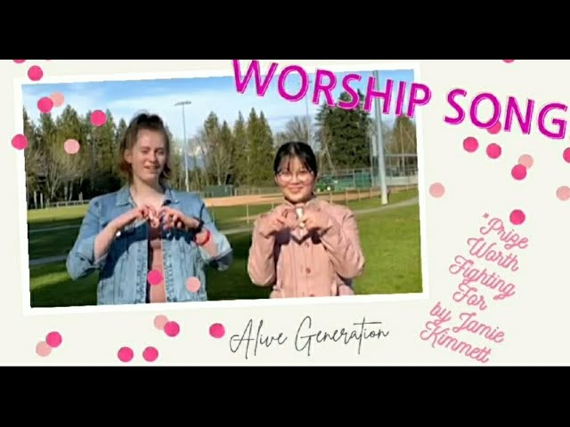"""Alive Generation: Worship song """"Prize Worth Fighting For"""" by Jamie Kimmett"""