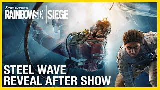 Rainbow Six Siege: Operation Steel Wave Reveal After Show | Ubisoft [NA]