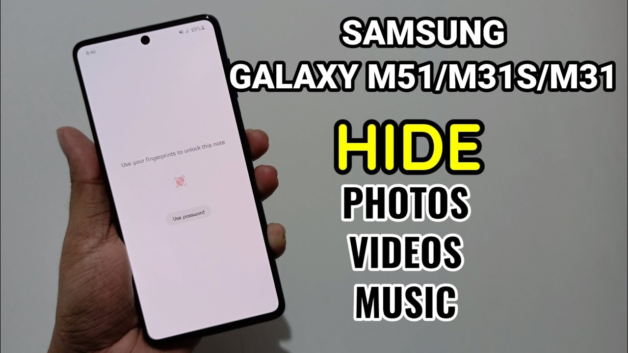 Samsung Galaxy M51 Hide Photos Videos Music Without Downloading Any App Youtube