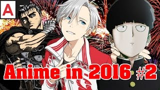 Anime in 2016 Part 2 - Summer/Fall
