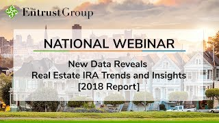 New Data Reveals Real Estate IRA Trends and Insights [2018 Report] - Video Image