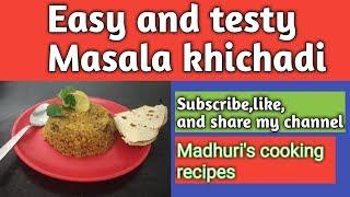 Masala khichadi 👉(Easy and testy)😋😋